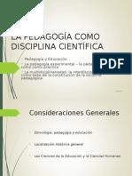 Clase 1 Pedagogia Como Disciplina (Copia en Conflicto de CI7427EA964DAA 2015-08-27)
