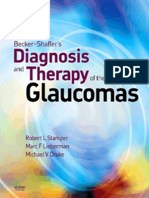 Becker- Shaffer Diagnosis and Therapy of Glaucomas (8ed, 2009)
