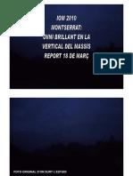 IOM 2010-MONTSERRAT-OVNI BRILLANT EN LA VERTICAL DEL MASSÍS-REPORT 18 DE MARÇ