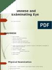 Anamnese and Examinating Eye