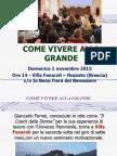 Come Vivere Alla Grande - Presentazione del Seminario Motivazionale di Giancarlo Fornei - Domenica 1 Novembre 2015 - Brescia