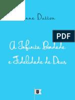 A Infinita Bondade e Fidelidade de Deus, por Anne Dutton.pdf