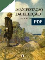 A Manifestação da Eleição, Doutrina Eleição, Cap. 8 - Arthur Walkignton Pink.pdf