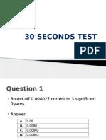 30 Seconds Test