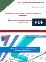 Protocolo Para El Desarrollo de La Nueva Arquitectura Hospitalaria Alvaro Rojas Matias Molina Ignacio Morales Minsal