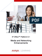 Media and Networking Enhancements