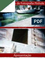 Guia Prático de Fotografia Pinhole. Luciano de Sampaio Soares