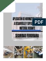 Seguridad Ferroviaria. Aplicacion Normativa CENELEC. 2007