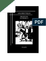 Amores Viejos. Relatos de Xochimilco. Presentación de Arturo Texcahua.