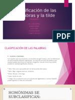 Clasificación de Las Palabras y La Tilde Ica