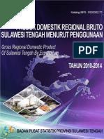 PDRB Menurut Penggunaan Sulawesi Tengah 2010 2014