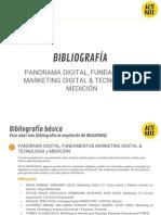 BIBLIOGRAFÍA MOOC PANORAMA DIGITAL + FUNDAMENTOS MARKETING DIGITAL & TECNOLOGÍA y MEDICION