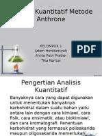 Analisis Kuantitatif Metode Anthrone