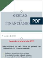 Aula 6 SUS Gestão e Financiamento