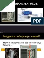 PENGGUNAAN ALAT MEDIS infuse pump
