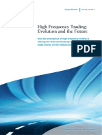 High Frequency Trading Evolution and the Future
