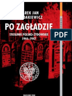 Chodakiewicz Marek Jan - Po Zagładzie. Stosunki polsko - żydowskie 1944 - 1947
