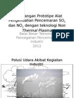 Perancangan Prototipe Alat Pengendalian Pencemaran SO2 Dan NO2