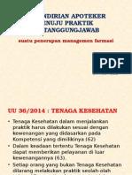 MANAGEMEN FARMASI 3 (Kemandirian Apoteker Dalam Praktik)1(1)