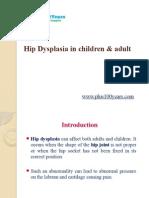 Hip Dysplasia in Children & Adult