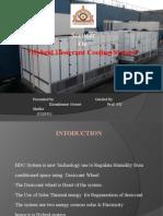 Hybrid Desiccant Cooling System