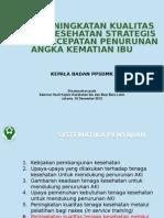 Seminar 18 Desember 2012 Upaya Peningkatan Kualitas Tenaga Kesehatan Dalam Penurunan AKI
