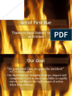 Art of First Due