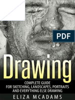Drawing Complete Guide for Sketching, Landscapes, Portraits and Everything Else