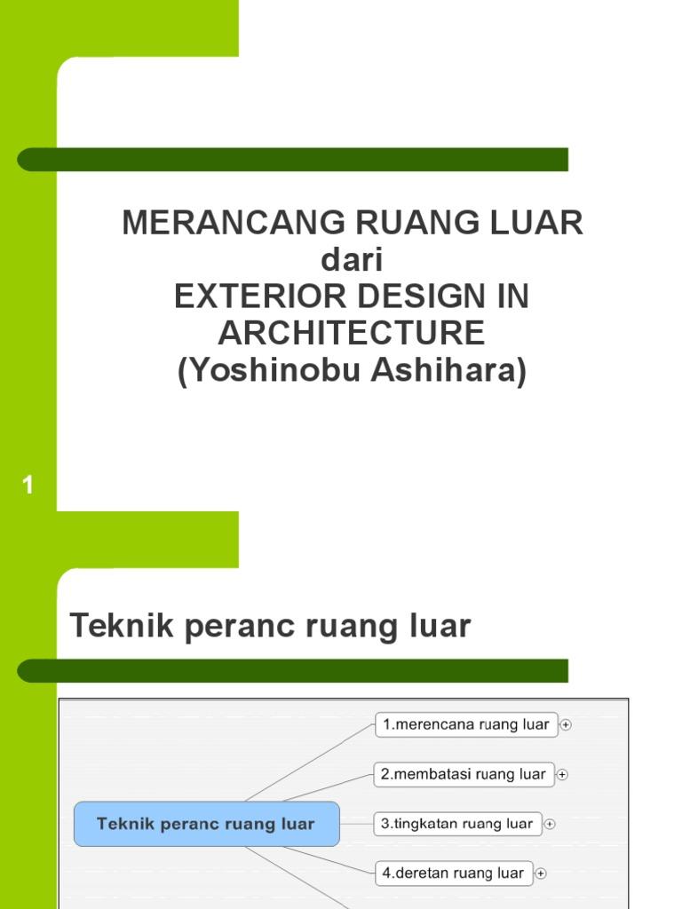 Teknik Perancangan Ruang Luar   Intisari Dari Exterior Design In  Architecture [Yoshinobu Ashihara]