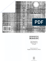 Stephen Flowers - Hermetic Magic, The Postmodern Magical Papyrus of Abaris
