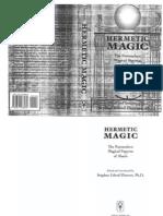 Stephen Flowers - Hermetic Magic, The Postmodern Magical Papyrus of Abaris
