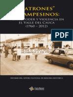 Patrones y Campesinos. Tierra, Poder y Violencia. Valle Del Cauca