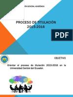 Proceso de Titulacion 2015-2016