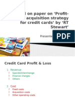 Profit based acquisition strategy for Credit Cards