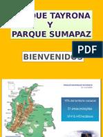 Parques Tayrona y Sumapaz