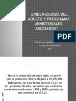 Epidemiología Del Adulto y Programas Ministeriales Asociados