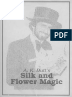 A .K. Dutt - Silk and Flower Magic
