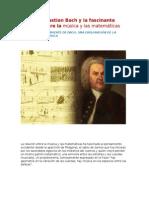 Johan Sebastian Bach y La Fascinante Relación Entre La Música y Las Matemáticas.