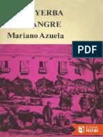 AZUELA-Mala Yerba. Esa Sangre - Mariano Azuela