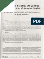 SOUZA, Marisa de Assis. Orestes e Electra-da Justiça Distributiva à Violência Brutal.