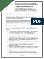 relacion entre la formulacion y la implementacion de la estrategia