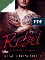 Rebel-A Stepbrother Romance Kim Linwood