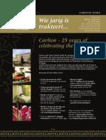 Carlton - 25 years of celebrating the senses