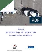 Curso InvestigaCURSO INVESTIGACIÓN Y RECONSTRUCCIÓN DE ACCIDENTES DE TRÁFICOcion Reconstruccion Accidentes Trafico