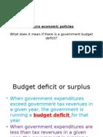 Macro economics Policies