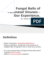 Fungal Balls of Paranasal Sinuses – Our Experience