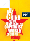 The Rise of China the Demise of the Capitalist World Economy