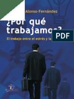 Por Que Trabajamos, El Trabajo Entre El Estres y La Felicidad - Francisco Alonso-Fernández