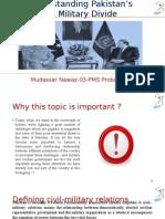 Understanding Civil Military Balance in Pakistan