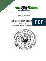 El Factor Maya (Parte 1) - Argüelles, José